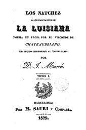 Los Natchez, ó, Los habitantes de la Luisiana, 1: poema en prosa
