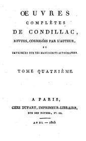 Oeuvres complètes de Condillac: Volume4