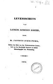 Levensschets van Laurens Janszoon Koster: Volume 1