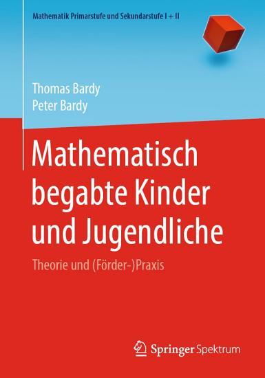 Mathematisch begabte Kinder und Jugendliche PDF