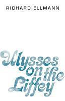Ulysses on the Liffey PDF
