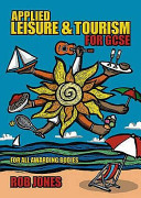 Applied Leisure and Tourism for Gcse PDF