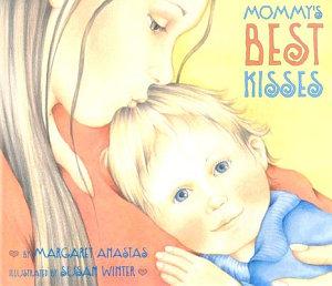 Mommy s Best Kisses