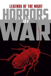 Legends of the Night - Horrors of War