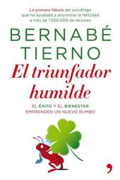 El triunfador humilde: El éxito y el bienestar emprenden un nuevo rumbo