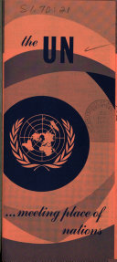 The UN, Meeting Place of Nations