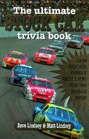 The Ultimate Stock Car Trivia Book