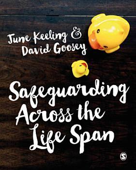 Safeguarding Across the Life Span PDF
