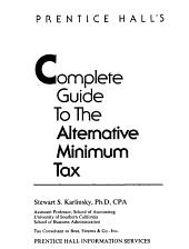 Prentice Hall's Complete Guide to the Alternative Minimum Tax