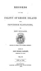 Records of the Colony of Rhode Island and Providence Plantations, in New England: Printed by Order of the General Assembly