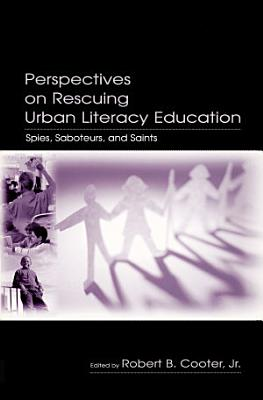 Perspectives on Rescuing Urban Literacy Education