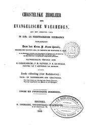 Christelyke zedeleer der evangelische waarheden, aen het christen volk in zon- en feestdaegsche sermoonen: Volume 22