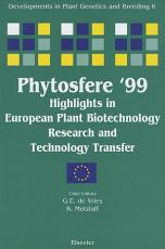 Phytosfere 99   Highlights in European Plant Biotechnology Research and Technology Transfer PDF