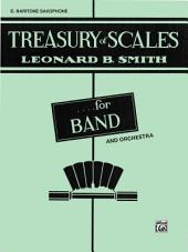 Treasury of Scales for Band and Orchestra: E-flat Baritone Saxophone Part