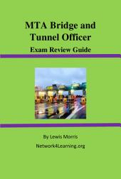 MTA Bridge and Tunnel Officer Exam Review Guide