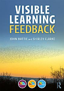 Visible Learning  Feedback