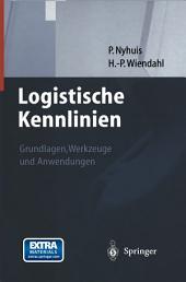 Logistische Kennlinien: Grundlagen, Werkzeuge und Anwendungen
