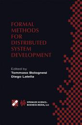 Formal Methods for Distributed System Development: FORTE / PSTV 2000 IFIP TC6 WG6.1 Joint International Conference on Formal Description Techniques for Distributed Systems and Communication Protocols (FORTE XIII) and Protocol Specification, Testing and Verification (PSTV XX) October 10–13, 2000, Pisa, Italy