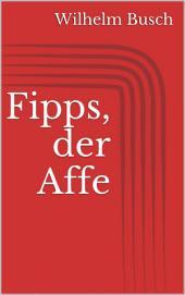 Fipps, der Affe
