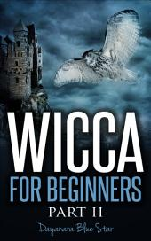 Wicca for Beginners Part II