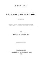 Chemical Problems and Reactions to Accompany Stöckhardt's Elements of Chemistry