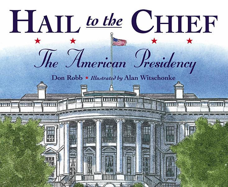 Download Hail to the Chief Book