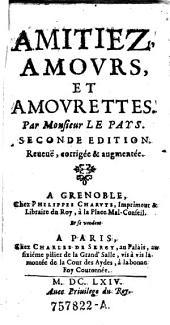 Amitiez, amours, et amourettes. 2. ed. Rev., corr. et augm