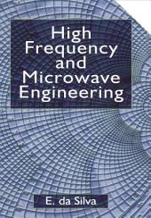 High Frequency and Microwave Engineering