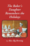 The Baker's Daughter Remembers the Holidays