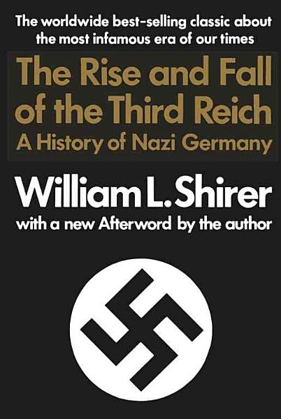 Download Rise And Fall Of The Third Reich Book