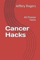 Cancer Hacks