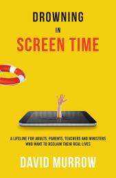 Drowning in Screen Time