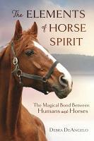 The Elements of Horse Spirit PDF