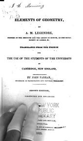 Elements of Geometry...: Translated from the French for the Use of the Students of the University at Cambridge, New England