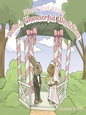 Rhett and Abby: Belle's Wonderful Wedding