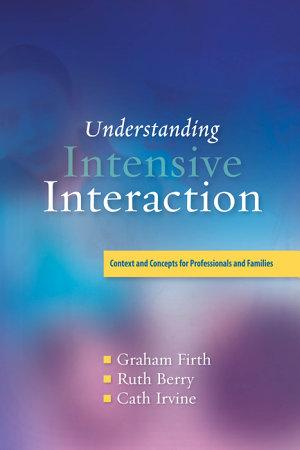 Understanding Intensive Interaction