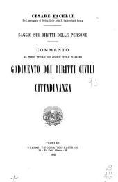 Saggio sui diritti delle persone: commento al primo titolo del codice civile italiano : godimento dei diritti civili e cittadinanza