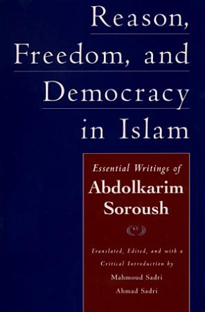 Reason  Freedom  and Democracy in Islam PDF