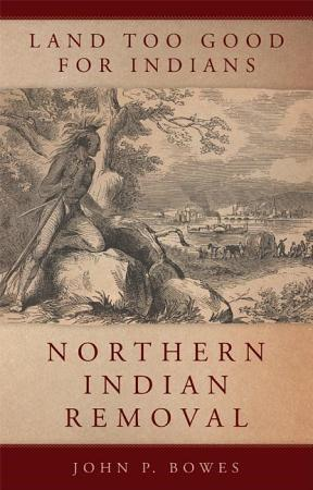 Land Too Good for Indians PDF