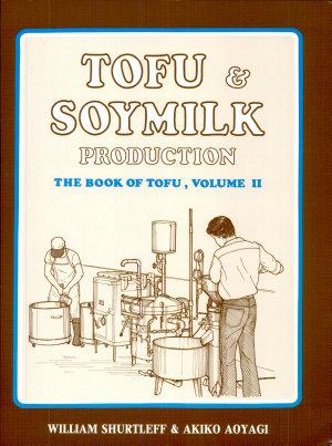 Tofu   Soymilk Production