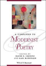 A Companion to Modernist Poetry PDF