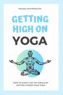 Getting High on Yoga PDF