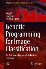 Genetic Programming for Image Classification PDF