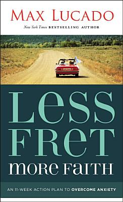 Less Fret  More Faith