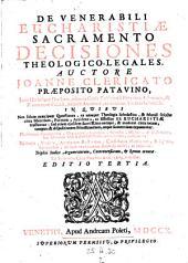 Decisiones sacramentales, theologicae, canonicae et legales, in uibus tota materia, sacrramentorum, theologiae moralis, juris canonici et uestiones plurimae juris civilis explicantur (etc.)