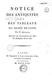 Notice des antiquités et des tableaux du musée de Lyon
