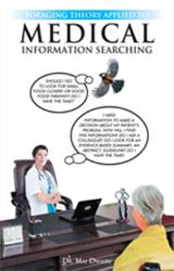 Foraging Theory Applied to Medical Information Searching PDF