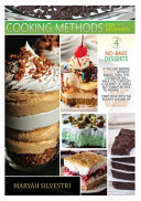 COOKING METHODS FOR BEGINNERS NO-BAKE DESSERTS