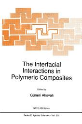 The Interfacial Interactions in Polymeric Composites