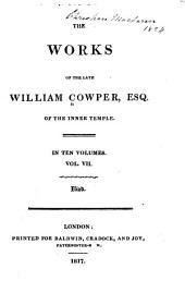 The Works of William Cowper: Volume 7